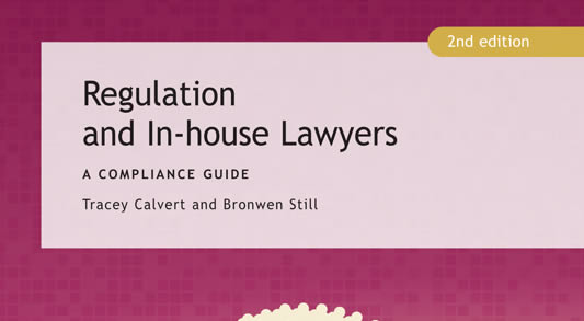 Regulation and In-house Lawyers – A Compliance Guide